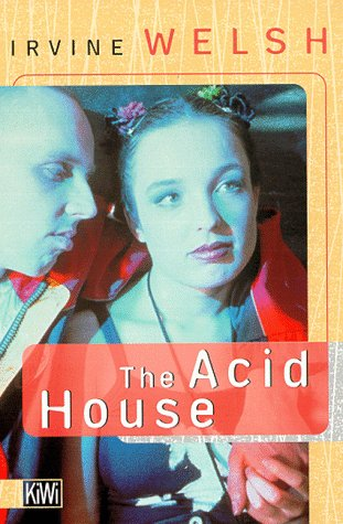 Irvine Welsh - The Acid House